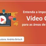 Entenda a importância do Vídeo Case para as áreas de tecnologia