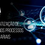 Automatização de fluxo nos processos empresariais