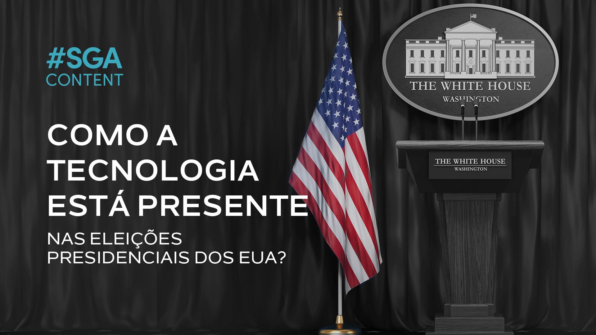 SGAContent_Eleicoes presidenciais EUA_blog (1)