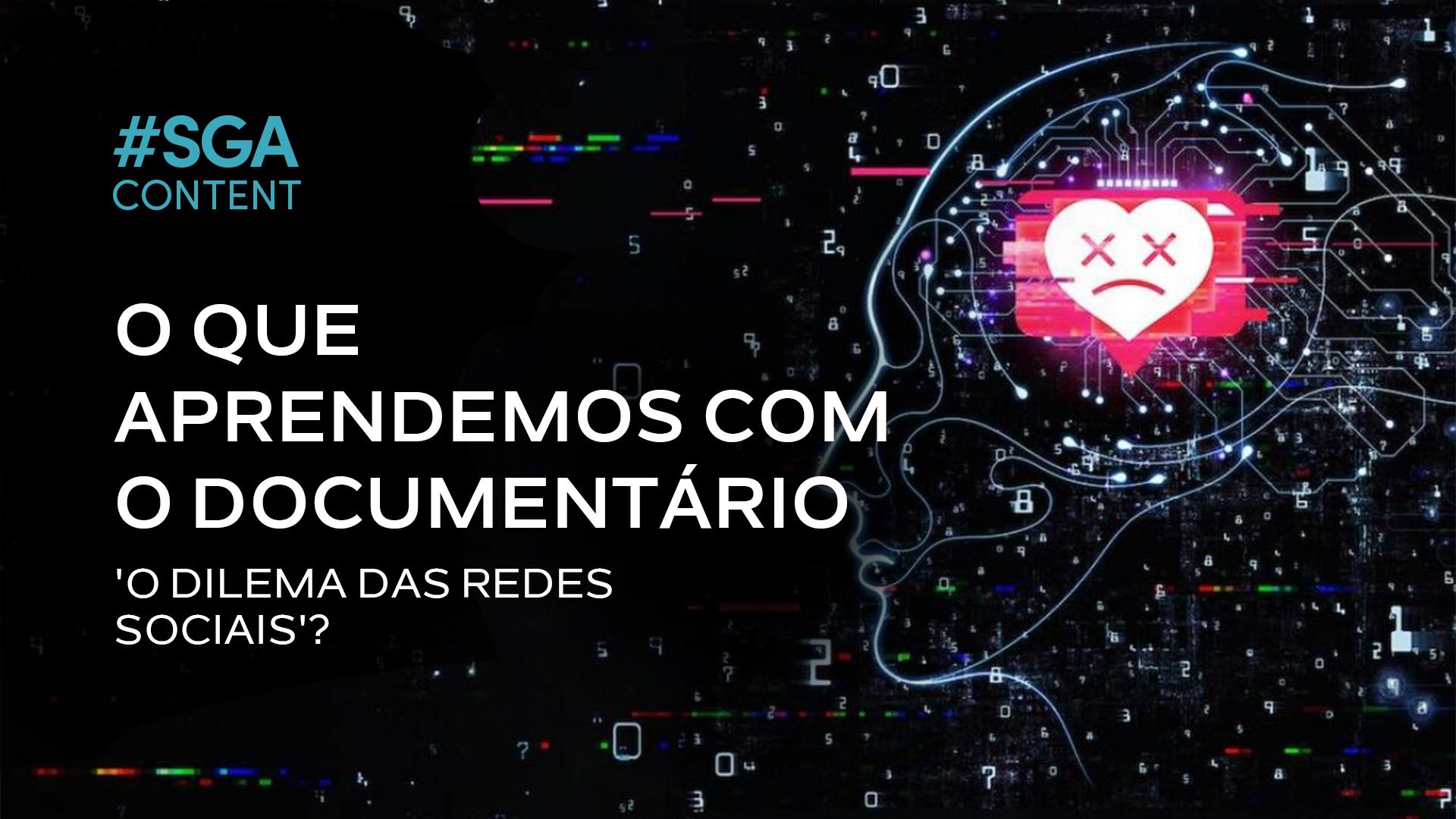 SGAContent_O-dilema-das-redes-sociais_blog